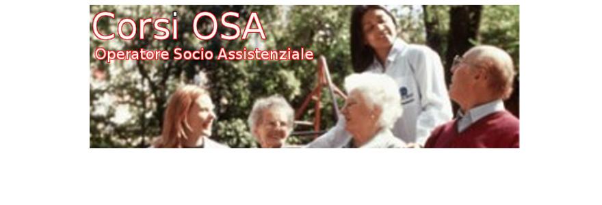 Corsi OSA (Operatore Socio Assistenziale)